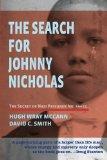 The Search For Johnny Nicholas: The Secret of Nazi Prisoner No. 44451