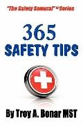 365 Safety Tips (Volume 1)