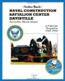 Seabee Book  NAVAL CONSTRUCTION BATTALION CENTER DAVISVILLE,  Davisville, Rhode Island a His...