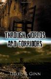 Through Worlds and Corridors