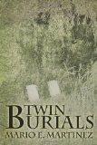 Twin Burials
