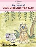 The Legend of The Lamb And The Lion