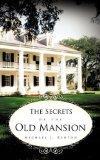 The Secrets of the Old Mansion