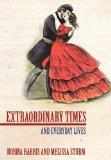 Extraordinary Times: And Everyday Lives