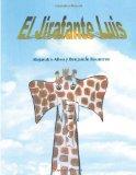 El Jirafante Luis: The Giraffephant Luis