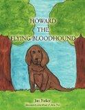 HOWARD THE FLYING BLOODHOUND
