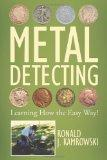 METAL DETECTING - Learning How the Easy Way!