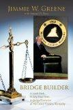 BRIDGE BUILDER: A Look Back At My First Term As Judge/Executive of McCreary County, Kentucky