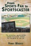 From Sports Fan to Sportscaster: The everyman sports junkie turned announcer shares his thou...
