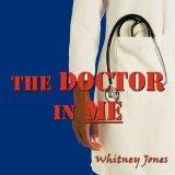 The Doctor In Me