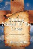 Tithing: Nailed To The Cross