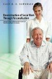 Reconstruction of Social Work Through Personalisation: The Need For Policy and Practice Shif...