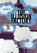 The Illusion Factory