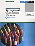 Springboard Close Reading Workshop Grade 7 - Texas Teacher Edition