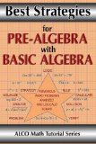 Best Strategies for Pre-Algebra with Basic Algebra