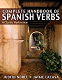 Complete Handbook of Spanish Verbs: A Classic Reference