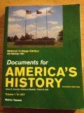Documents for America's History, Midland College Edition, US History 1301, Volume 1: To 1877