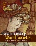 Understanding World Societies, Volume 1: A Brief History
