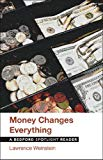 Money Changes Everything: A Bedford Spotlight Reader (Bedforde Spotlight Reader Series)