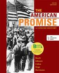 Loose-Leaf Version of the American Promise: a Concise History, Combined Volume