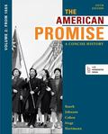 Loose-Leaf Version of the American Promise: a Concise History, Volume 2 : From 1865