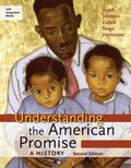 Understanding the American Promise: A History, High School Edition