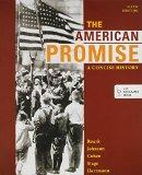 American Promise: A Concise History: A Concise History 5e Combined Volume & Reading the Amer...