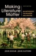 Making Literature Matter : An Anthology for Readers and Writers