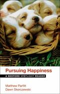 Pursuing Happiness : A Bedford Spotlight Reader