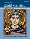 History of World Societies Volume a: To 1500