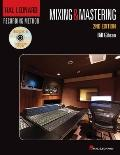 Hal Leonard Recording Method - Book 6: Mixing and Mastering : Music Pro Guides