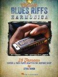 Classic Blues Riffs for Harmonica: 25 Famous Guitar & Bass Parts Adapted for Diatonic Harp (...