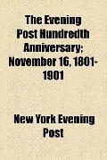The Evening post hundredth anniversary