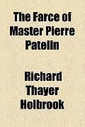 The Farce of Master Pierre Patelin