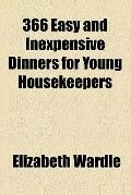 366 Easy and Inexpensive Dinners for Young Housekeepers