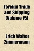 Foreign trade and shipping (v. 15)