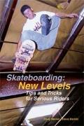 Skateboarding : New Levels