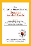 Worst-Case Scenario Business Survival Guide