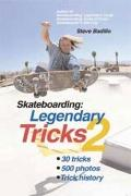 Skateboarding : Legendary Tricks 2