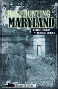 Ghosthunting Maryland
