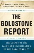 Goldstone Report: : The Legacy of the Landmark Investigation of the Gaza Conflict