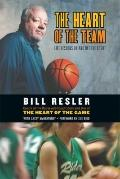 Heart of the Team : Life Lessons on and off the Court