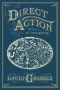 Direct Action: : An Ethnography