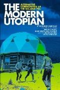 Modern Utopian: : Alternative Communities Then and Now