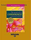 The Sacred Art of Lovingkindness: Preparing to Practice