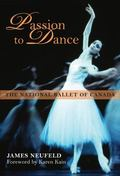 Passion to Dance : The National Ballet of Canada