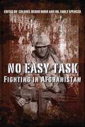 No Easy Task : Fighting in Afghanistan