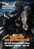 Of Courage and Determination : The First Special Service Force, 1942-44