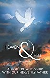 Heaven & Hell: A Right Relationship with Our Heavenly Father