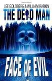 The Dead Man: Face of Evil  (Volume 1)